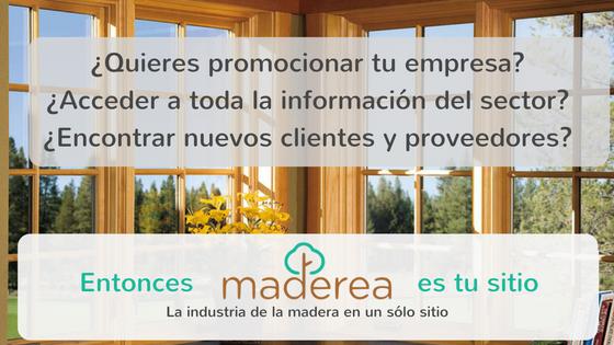 clientes madera, almacenistas, aserraderos, carpinterías, estructuras, fabricantes